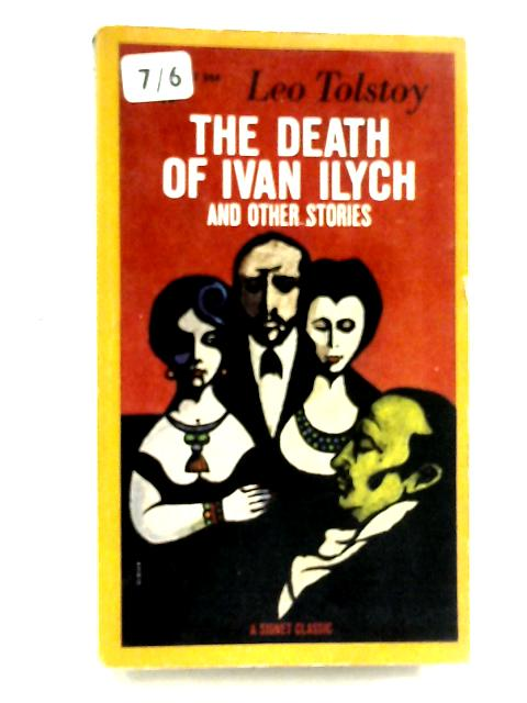 Death of Ivan Ilych & Other Stories by Leo Tolstoy