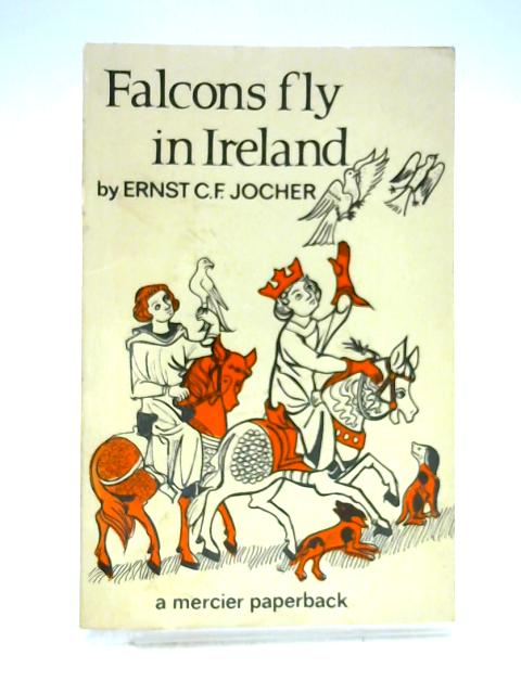 Falcons Fly in Ireland by Ernst C.F. Jocher