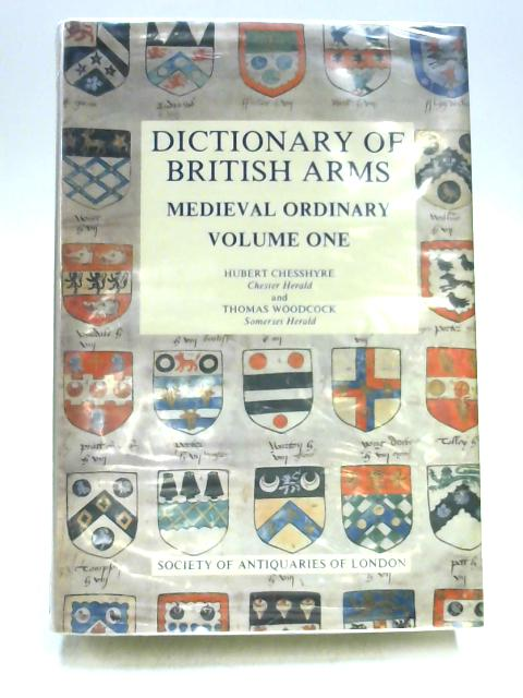 Dictionary of British Arms Vol I by Ed. by Chesshyre & Woodcock