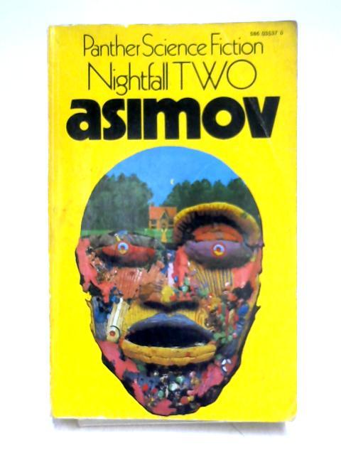Nightfall Two by Asimov