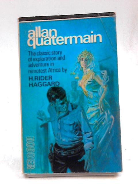Allan Quartermain by H Rider Haggard