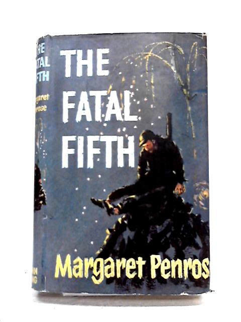 The Fatal Fifth By Margaret Penrose