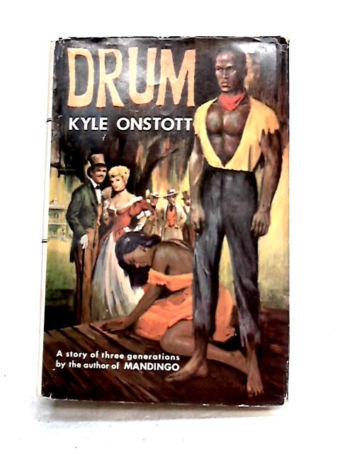 Drum; and, Jack Be Nimble by Kyle Onstott and G. Cuomo