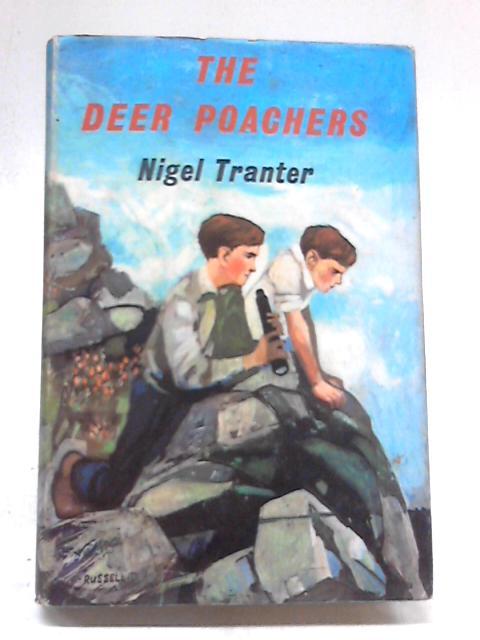The Deer Poachers by Nigel Tranter