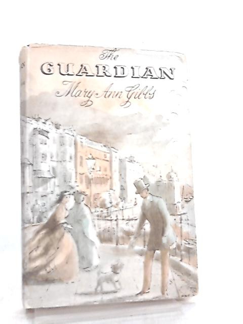 The Guardian by Mary Ann Gibbs