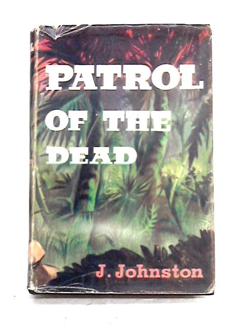 Patrol of the Dead by Jack Johnston