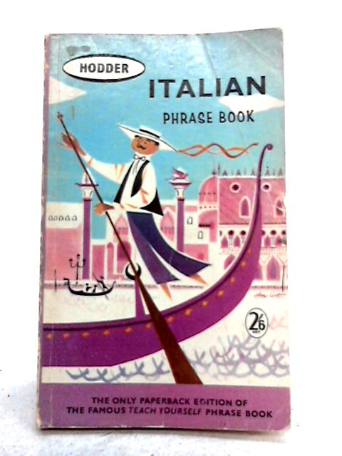 Italian Phrase Book by Anon