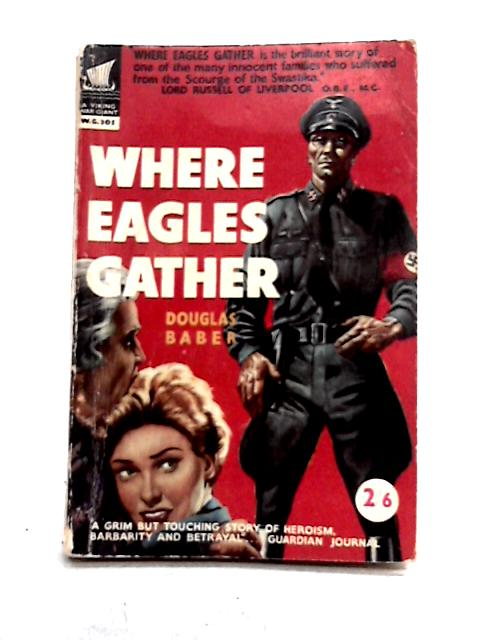 Where Eagles Gather by Douglas Baber