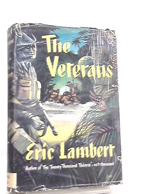 The Veterans by Eric Lambert