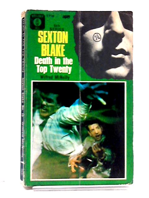 Sexton Blake - Death in the Top Twenty by Wilfred McNeilly