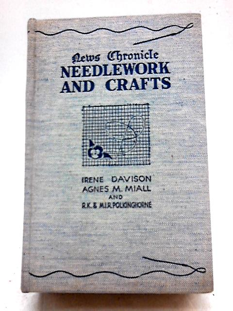News Chronicle Needlework and Crafts by Irene Davison