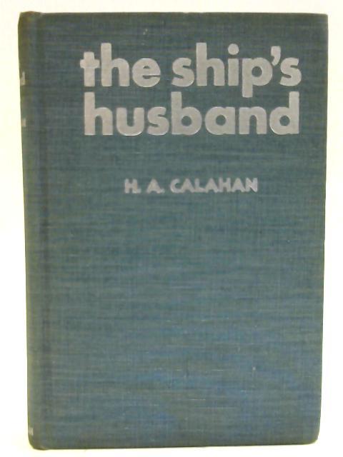 The Ship's Husband by Harold Augustin Calahan