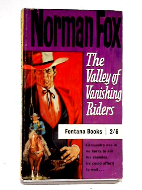 The Valley of Vanishing Riders by Norman A. Fox