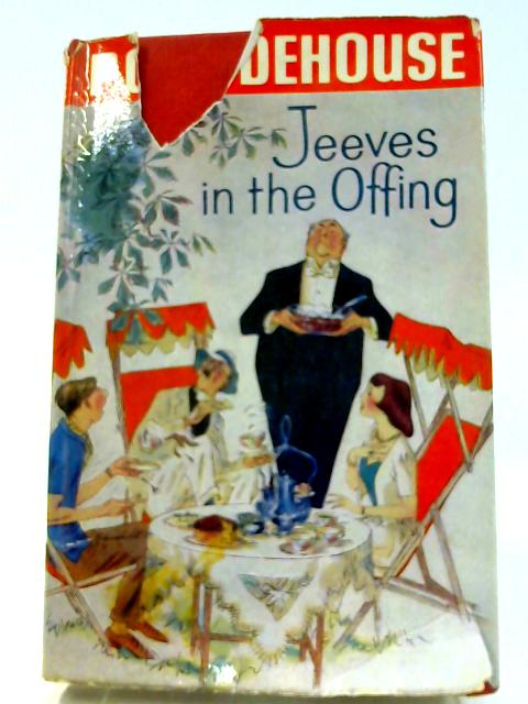 Jeeves in the Offing by P G Wodehouse