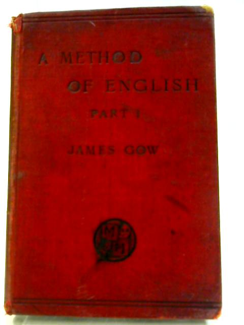 A Method of English By James Gow