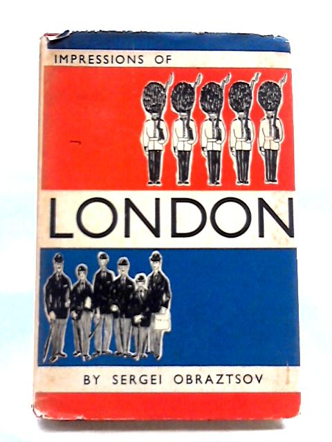 Impressions of London by Sergei Obraztsov