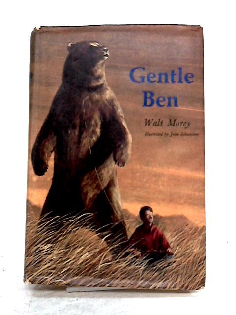 Gentle Ben by Walt Morey