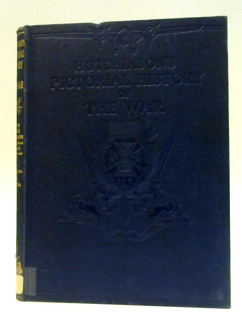 Pictorial History of the War 22nd January to 18th March By Hutchinson