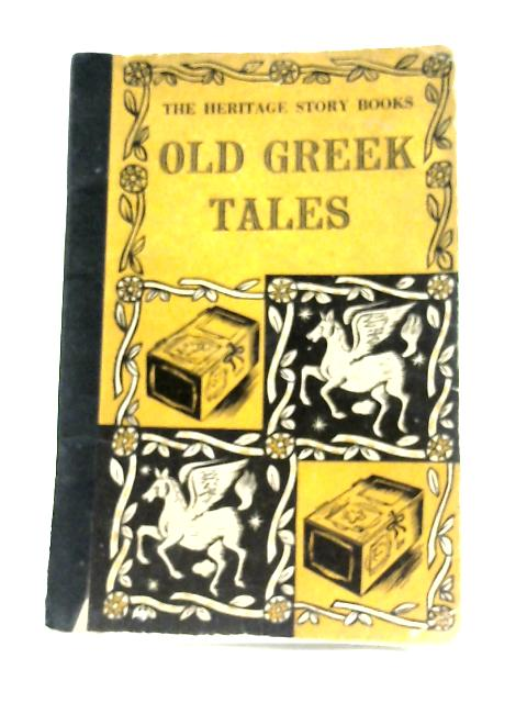 Old Greek Tales By Jessie May Merson