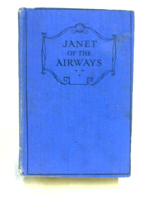 Janet of the Airways by Rowland Walker