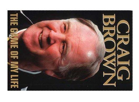 Craig Brown: The Game of My Life by Craig Brown