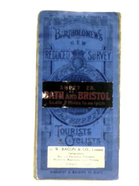 Bartholomew's Reduced Survey: Sheet 28 - Bath and Bristol By Anon