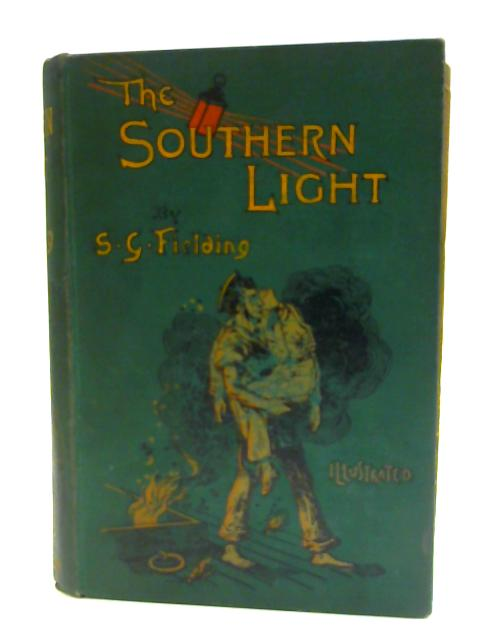 The Southern Light by S. G. Fielding