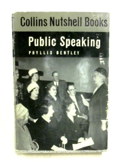 Public Speaking by Phyllis Bentley
