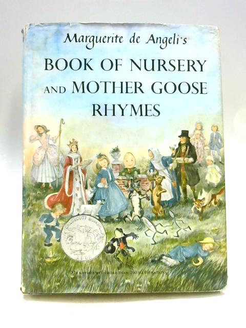 Book of Nursery and Mother Goose Rhymes by Margeurite De Angeli