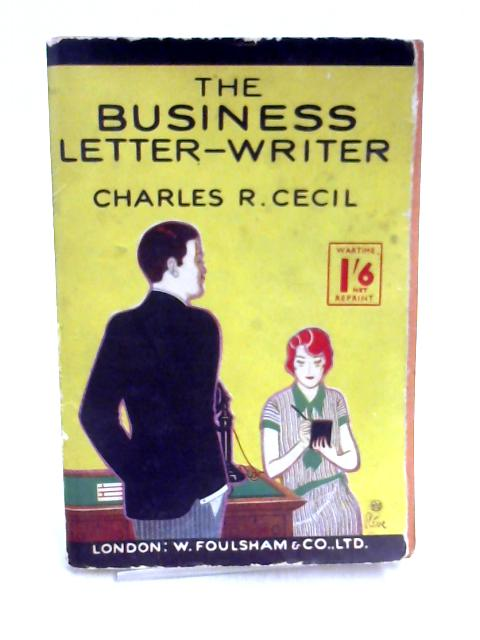 Business Letter Writer by Charles R. Cecil