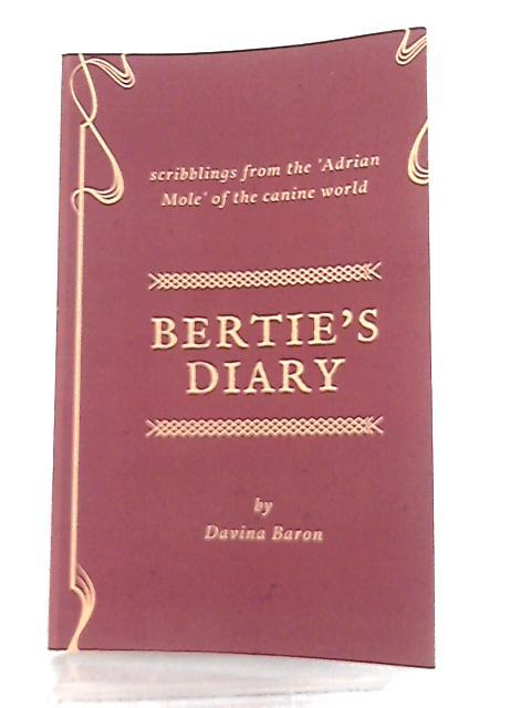 Bertie's Diary by Davina Baron