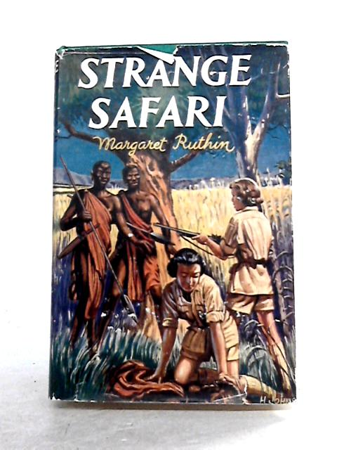 Strange Safari By Margaret Ruthin