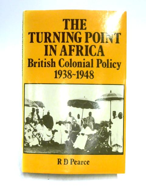 Turning Point in Africa by R.D. Pearce