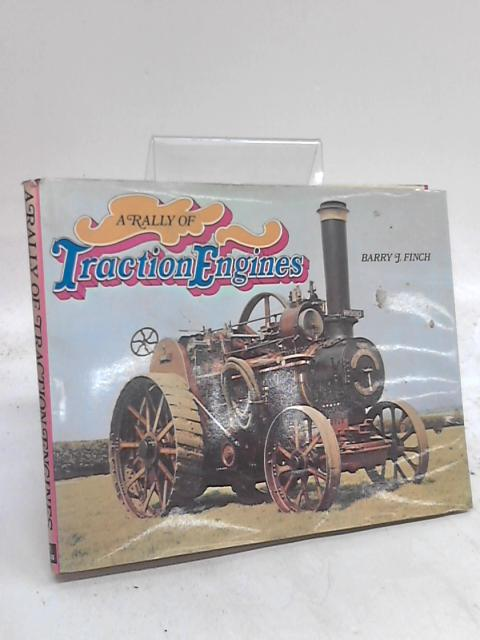 A Rally of Traction Engines by Barry J. Finch