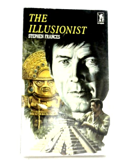 The Illusionist by Stephen Frances