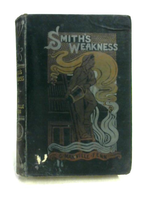 Smith's Weakness by George Manville Fenn