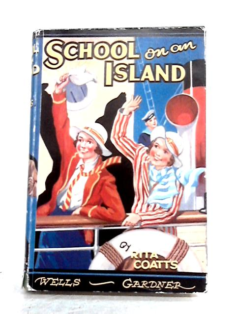 School on an Island by Rita Coatts