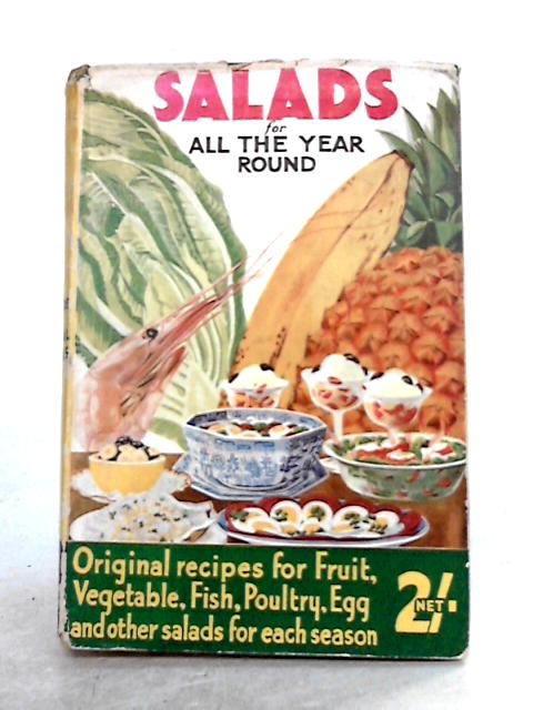 Salads for All The Year Round by Mary Woodman