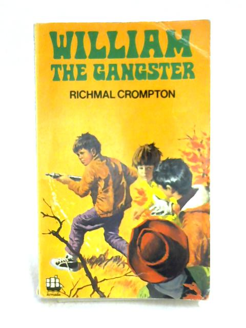 William the Gangster by Richmal Crompton