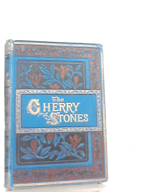 The Cherry-Stones or the Force of Conscience by William Adams