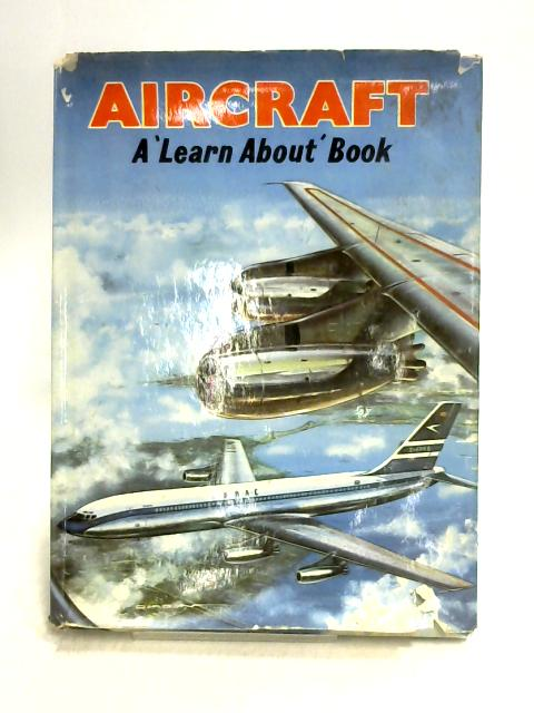 Aircraft: A 'Learn About' Book by Gordon Davies