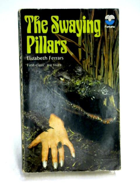 The Swaying Pillars by Elizabeth Ferrars