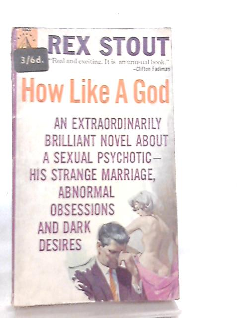 How Like a God by Rex Stout
