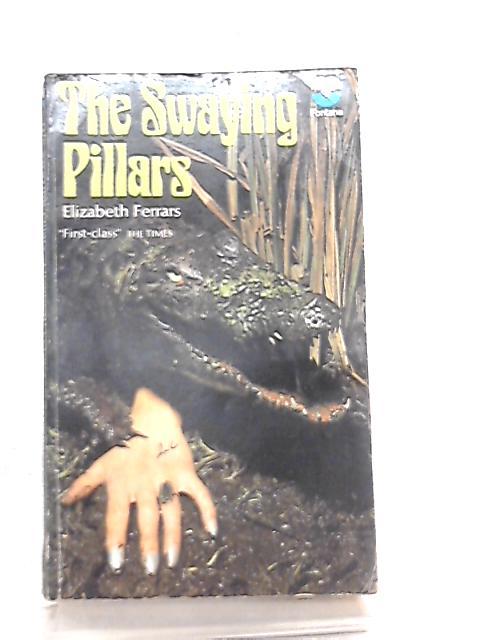 Swaying Pillars by Elizabeth Ferrars
