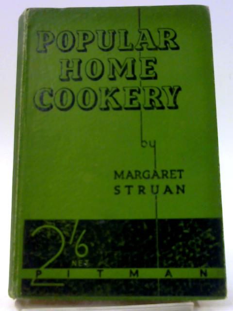 Popular Home Cookery. By Struan, Margaret.