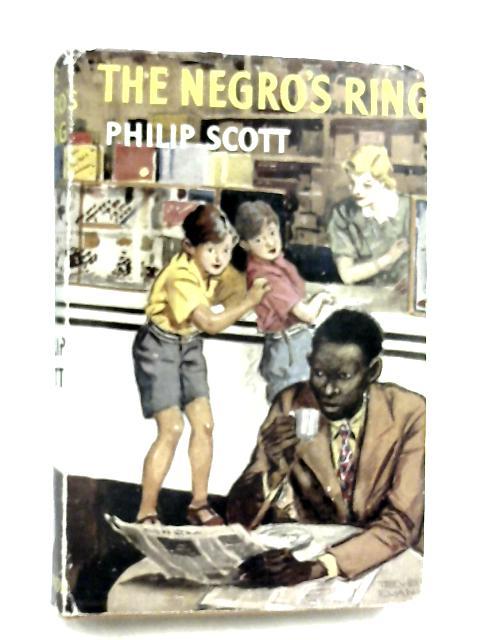 The Negro's Ring by Philip Scott