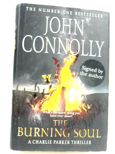 The Burning Soul: A Charlie Parker Thriller by John Connolly