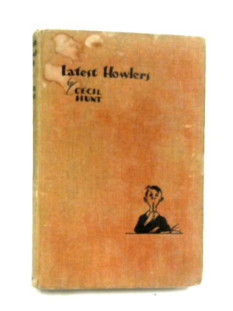 Latest Howlers by C. Hunt,