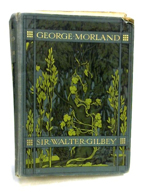 George Morland By Walter Gilbey
