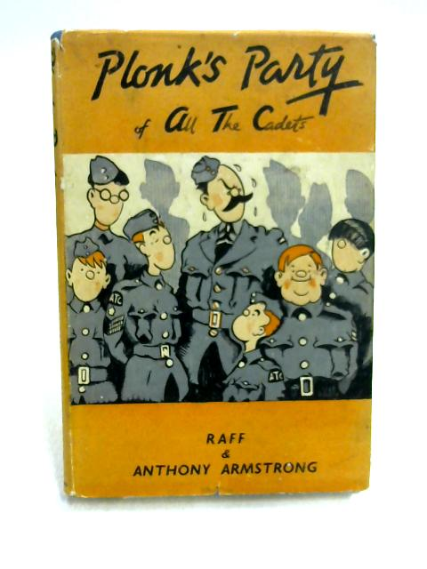 Plonk's Party of All the Cadets by Raff and Anthony Armstrong